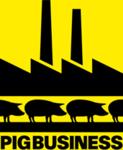 "Pig Business - ""Świński interes"""